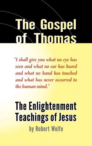 Robert wolfe the gospel of thomas non duality america
